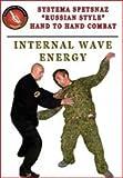 Systema Spetsnaz DVD #5 - Internal Wave Energy - Russian Martial Art - English