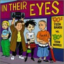 In Their Eyes: '90s Teen Bands Vs. '80s Teen Movies by Rhino