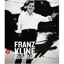 Franz Kline (1910-1962): A Survey of Works