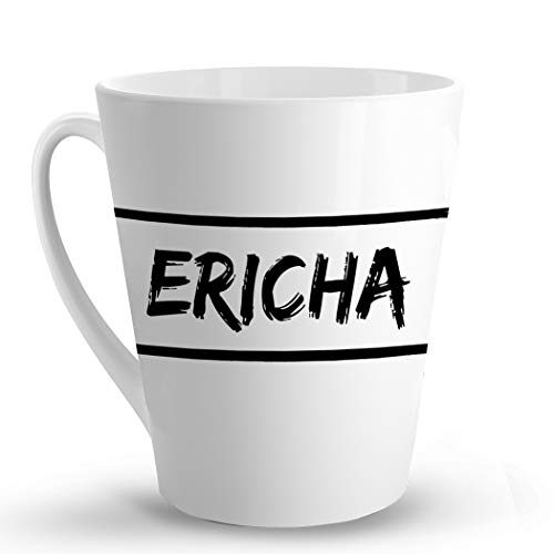 Makoroni - Ericha Female Name - 12 Oz. Unique LATTE MUG, Coffee Cup