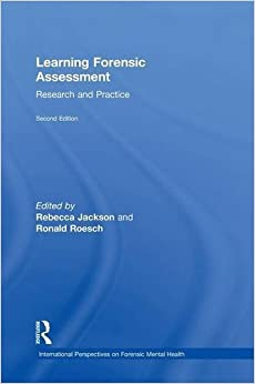 Book Learning Forensic Assessment: Research and Practice (International Perspectives on Forensic Mental Health)