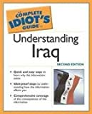 Front cover for the book The Complete Idiot's Guide to Understanding Iraq by Joseph Tragert