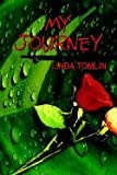 My Journey, Linda Tomlin, 1410716791