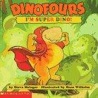 Dinofours:  I'm Super Dino!