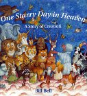 One Starry Day in Heaven, Bill Bell, 0765110563