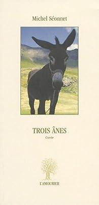 Trois ânes par Michel Séonnet