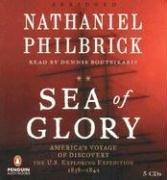 Sea of Glory: America's Voyage of Discovery, the U.S. Exploring Expedition, 1838-1842 by Penguin Audio