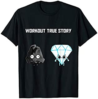 Funny fitness exercise workout true story work out gym shirt T-shirt | Size S - 5XL