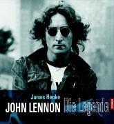 John Lennon: Die Legende