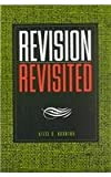 Revision Revisited, Horning, Alice S., 1572734434