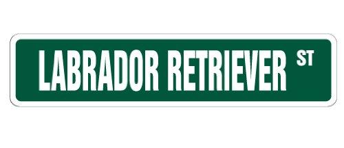 LABRADOR RETRIEVER Street Sign dog lover lab hunting duck | Indoor/Outdoor | 24