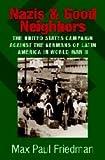 Nazis and Good Neighbors, Max Paul Friedman, 0521822467