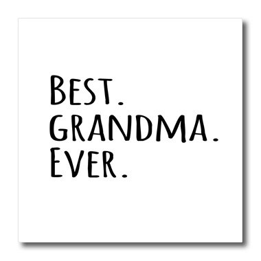 3dRose ht_151513_3 Best Grandma Ever-Gifts for Grandmothers Grand Mama-Black Text-Iron on Heat Transfer for White Material, 10 by 10-Inch