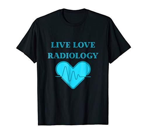 Live Love Radiology Cute XRay Heart T Shirt ()