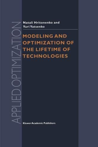 Modeling and Optimization of the Lifetime of Technologies (Applied Optimization)