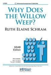 Why Does The Willow Weep - Why Does the Willow Weep SSAB - SSAB, Piano - Sheet Music
