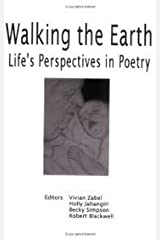 Walking the Earth: Life's Perspective in Poetry