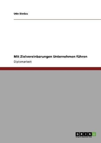 Read Online Mit Zielvereinbarungen Unternehmen führen (German Edition) PDF