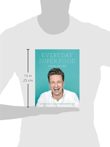 Everyday super food jamie oliver 9780062305640 amazon books forumfinder Gallery