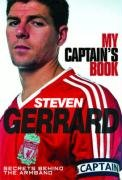 Download Steven Gerrard - My Captain's Book Secrets Behind the Armband pdf epub