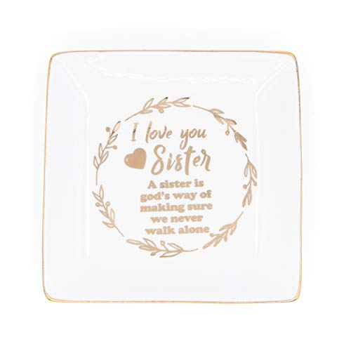 Sister Gifts Trinket Dish for Kids Sister Girls Friends-I Love You Sister A Sister is god