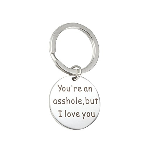 Funny Gift for Him Keychain Dog Tag You`re an Asshole but I Love You Gift for Boyfriend Husband Birthday Valentine's Day Thanksgiving Christams Gift