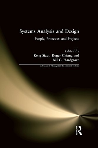 Systems Analysis and Design: People, Processes, and Projects (Advances in Management Information Systems)