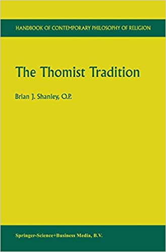 The Thomist Tradition (Handbook of Contemporary Philosophy of Religion)