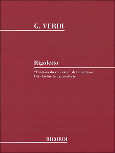 Rigoletto Fantasia da concerto: Clarinet and Piano Paperback – October 1, 1988