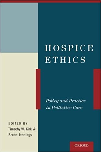 Book Hospice Ethics: Policy and Practice in Palliative Care (2014-09-25)