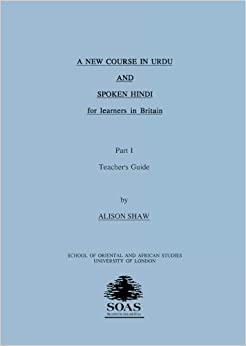 Book A New Course in Urdu and Spoken Hindi for Learners in Britain: Tchrs' Pt.1