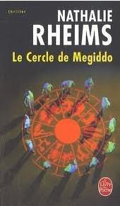 Le Cercle de Megiddo par Rheims