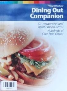 Dining Out Companion 101 Restaurants And 10 000 Menu Items Hundreds Of Core Plan Foods