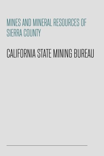 Mines and Mineral Resources of Sierra County PDF