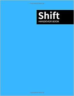Shift Handover Book: Aqua Cover Daily Template Sheets To Record