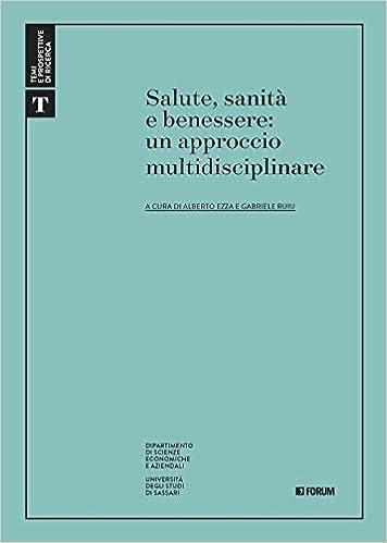 Salute Sanita E Benessere Un Approccio Multidisciplinare Amazon It Ruiu G Ezza A Libri