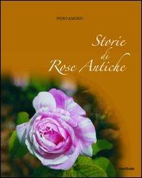 Storie di rose antiche