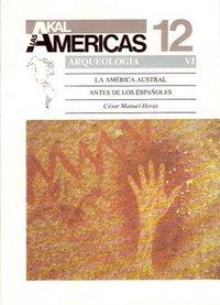 America austral antes de los espanoles / Southern America before the Spaniards (Historia De Las Americas) (Spanish Edition) [Cesar Manuel Heras] (Tapa Blanda)