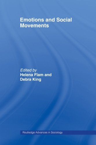 Emotions and Social Movements (Routledge Advances in Sociology)