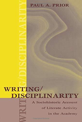 Writing/Disciplinarity (Rhetoric, Knowledge, and Society...