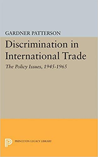 Book Discrimination in International Trade: The Policy Issues, 1945-1965 (Princeton Legacy Library) by Gardner Patterson (2015-12-08)