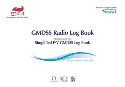 Gmdss Radio Log Book: Global Maritime Distress & Safety System, 2008 Edition