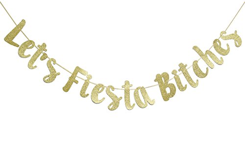 Let's Fiesta Bitches Banner Gold Glitter Cursive Banner, Mexican Fiesta Party, Bachelorette Party Decorations by Firefairy
