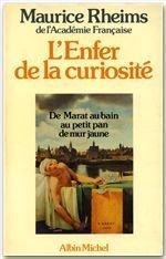 L'enfer de la curiosité par Maurice Rheims