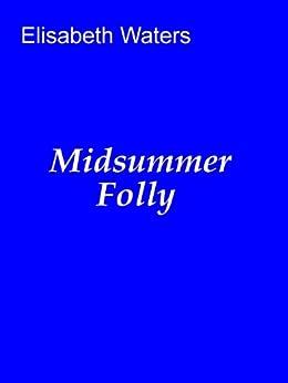 Midsummer Folly by [Waters, Elisabeth]