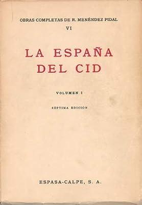 España del cid, la: Amazon.es: Menendez Pidal, Ramon: Libros