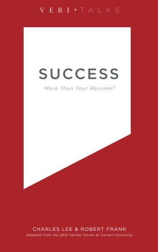 Download Success: More Than Your Resume (VeriTalks) (Volume 5) PDF