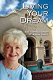 img - for Living Your Dream (The Inspiring Story of Sheila Cluff) book / textbook / text book