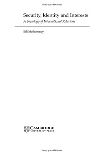 Security, Identity and Interests: A Sociology of International Relations