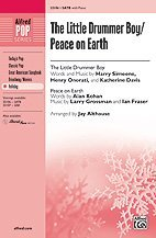 The Little Drummer Boy / Peace on Earth Choral Octavo Choir The Little Drummer Boy - Words and music by Harry Simeone, Henry Onorati, and Katherine Davis Peace on Earth - Words by Alan Kohan, music by Larry Grossman and Ian Fraser / arr. Jay Althous (Peace On Earth Little Drummer Boy Sheet Music)
